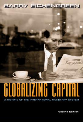 Globalizing Capital By Eichengreen, Barry J.