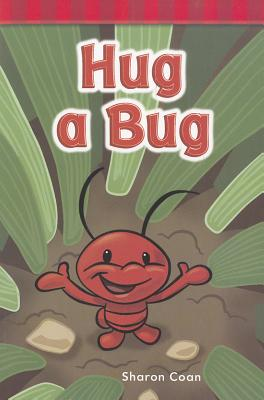 Hug a Bug By Coan, Sharon